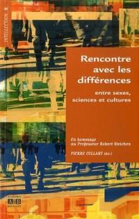 Rencontre avec les différences : Entre sexes, sciences et cultures