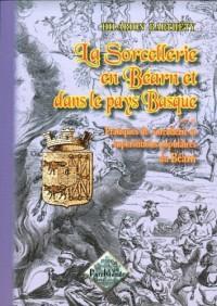 La sorcellerie en Béarn et dans le Pays Basque