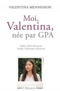 Moi, Valentina, enfant née par GPA