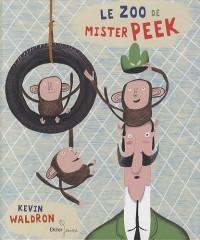 Le zoo de Mister Peek