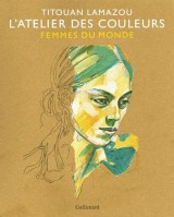 L'Atelier des couleurs: Femmes du Monde