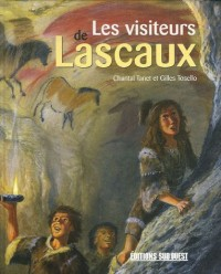 Les visiteurs de Lascaux
