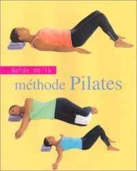 Guide de la méthode Pilates