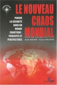 Le nouveau chaos mondial
