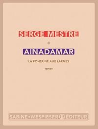 Ainadamar : La fontaine aux larmes