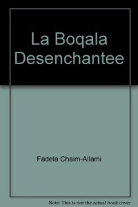 La Boqala Desenchantee