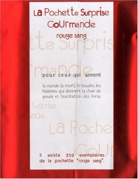 La Pochette Surprise Gourmande Rouge sang