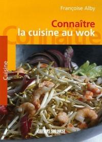 Connaître la cuisine au Wok