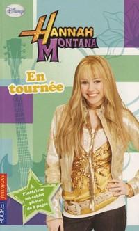 Hannah Montana, Tome 14 : En tournée