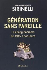 Génération sans pareille : Les baby-boomers de 1945 à nos jours