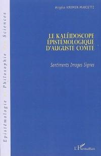 Le Kaléidoscope épistémologique d'Auguste Comte