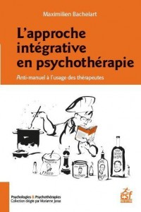 L'Approche Integrative en Psychothérapie