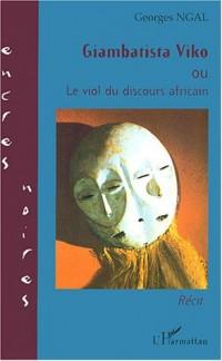 Giambatista Viko ou Le viol du discours africain