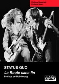 Status Quo :  La Route sans fin