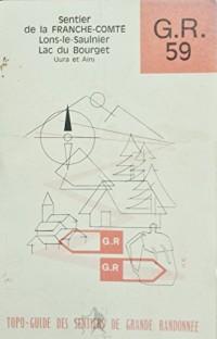 G.R. Grande randonnée 59 +cinquante-neuf : De Lons-le-Saulnier au lac du Bourget... 240 km