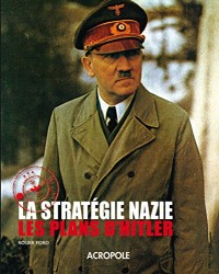 La stratégie nazie