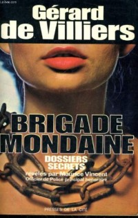 La Brigade mondaine, dossiers secrets