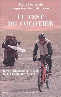 Le Test du cocotier : De Fontainebleau à Angkor, 15 272 kilomètres à vélo