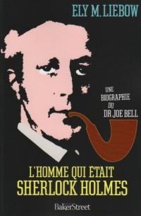 L'homme qui était Sherlock Holmes