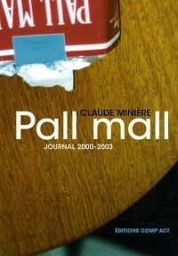 Pall Mall : 2000/2003 Journal