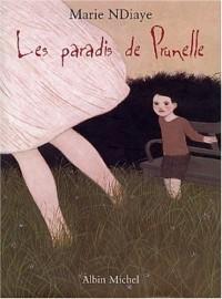 Les Paradis de Prunelle