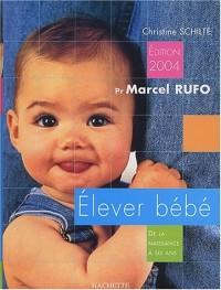 Elever bébé 2004