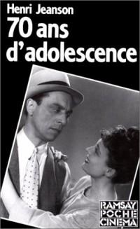 70 ans d'adolescence