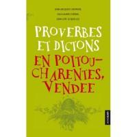 2189 Proverbes et Dictons en Poitoi-Charentes-Vendée