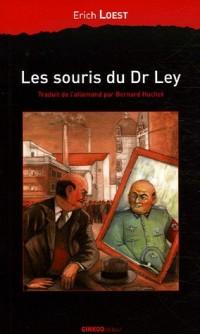 Les souris du Docteur Ley : Une fable d'Allemagne