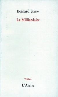 La milliardaire