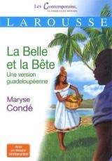 La Belle et la Bête : Une version guadeloupéenne [Poche]