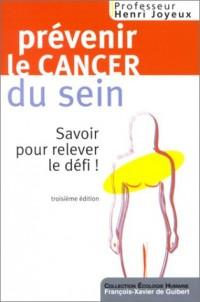 Prévenir le cancer du sein : Savoir pour relever le défi !