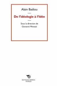 De l'idéologie à l'idée