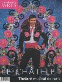 Connaissance des Arts, Hors série N° 476 : Le Châtelet : Théâtre musical de Paris
