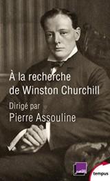 A la recherche de Winston Churchill [Poche]