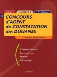 Concours d'agent de constatation des douanes : Catégorie C
