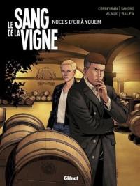 Le sang de la vigne - Tome 2 : Noces d'or à Yquem