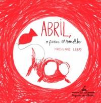 Abril O Peixe Vermelho (Em Portuguese do Brasil)