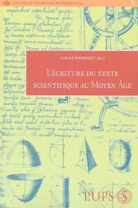 L'écriture du texte scientifique : Des origines de la langue française au XVIIIe siècle
