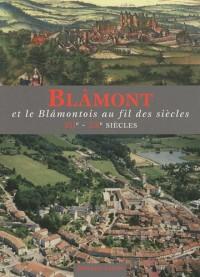 Blâmont et le Blâmontois au fil des siècles, XIIe-XXe siècles