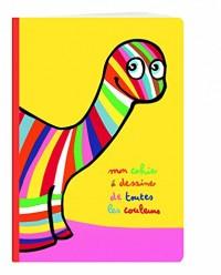 Mon cahier à dessiner de toutes les couleurs