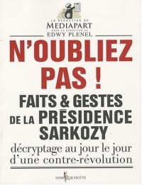 Faits & gestes de la présidence de Sarkozy
