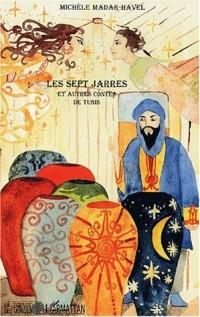 Les sept jarres et autres contes de Tunis