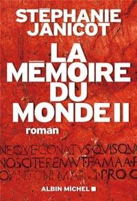 LA MEMOIRE DU MONDE II