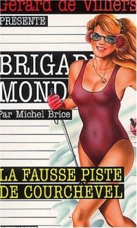 Brigade mondaine, numéro 237 : La Fausse Piste de Courchevel