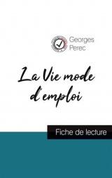 La Vie mode d'emploi de Georges Perec (fiche de lecture et analyse complète de l'oeuvre)