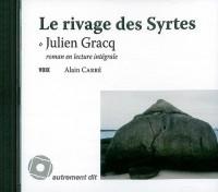 Le Rivage des Syrtes /1cd MP3