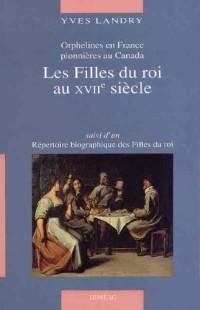 LES FILLES DU ROI AU XVIIE SIECLE