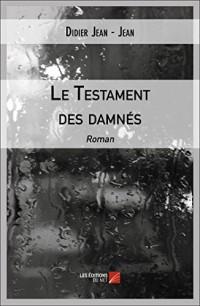 Le Testament des Damnés