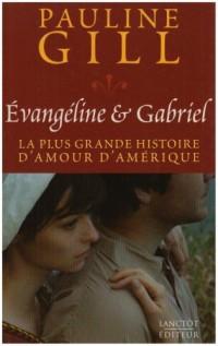 Evangeline et Gabriel